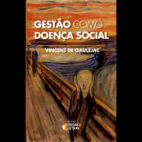 Gestão como doença social
