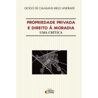 Propriedade privada e direito à moradia