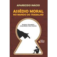Assédio moral no mundo do trabalho
