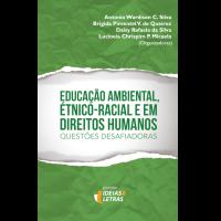 Educação Ambiental, Étnico-Racial e em Direitos Humanos