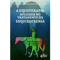 A equoterapia aplicada no tratamento da esquizofrenia