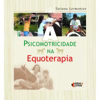 A psicomotricidade na equoterapia