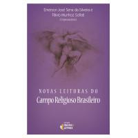 Novas leituras do campo religioso brasileiro